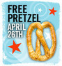 Philly Pretzel Factory - National Pretzel Day - 1 Free Pretzel
