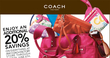 Coach - Coach Factory Outlet: Extra 20% off Entire Purchase (Printable Coupon)