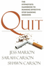 Quit: The Hypnotist's Handbook...Stop Smoking Kindle eBook