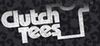 Clutch Tees - Buy 2 Tees get 1 Free