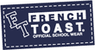 French Toast - Buy 2 Get 1 50% off Sitewide