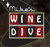 Mikes Wine Dive Coupons Wichita, KS Deals