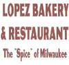 Lopez Bakery & Restaurant Coupons Milwaukee, WI Deals