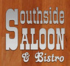 Southside Saloon and Bistro Coupons Chattanooga, TN Deals