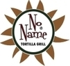 No Name Tortilla Grill Coupons Berlin, CT Deals